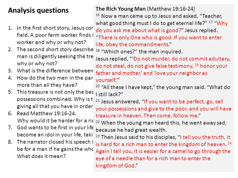 Analysis questions The Rich Young Man (Matthew 19:16-24)
