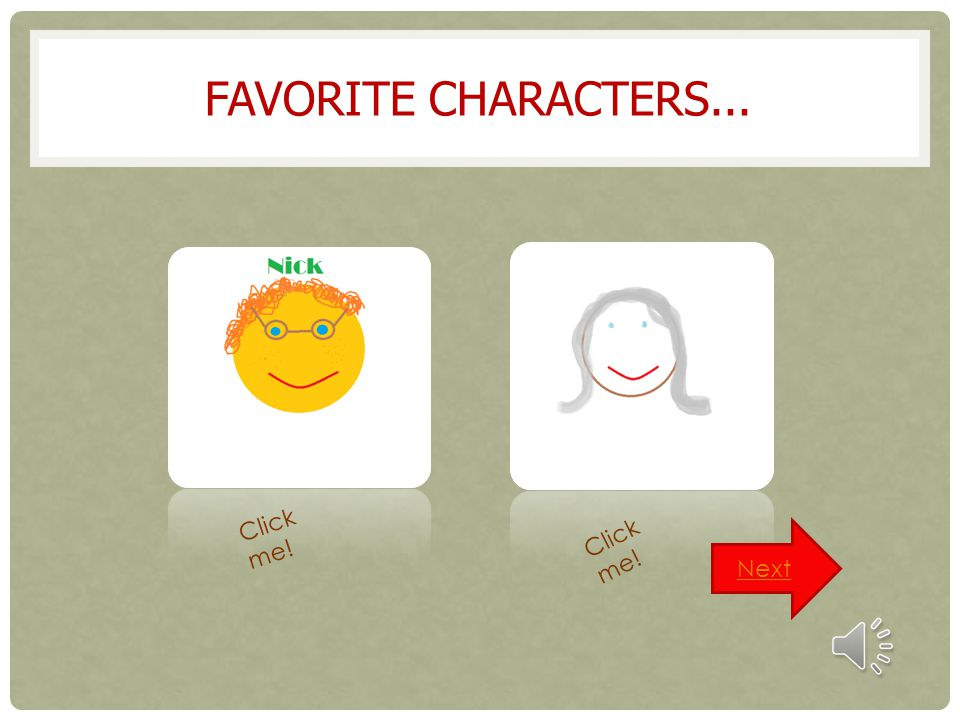 Favorite characters... Click me! Click me! Next