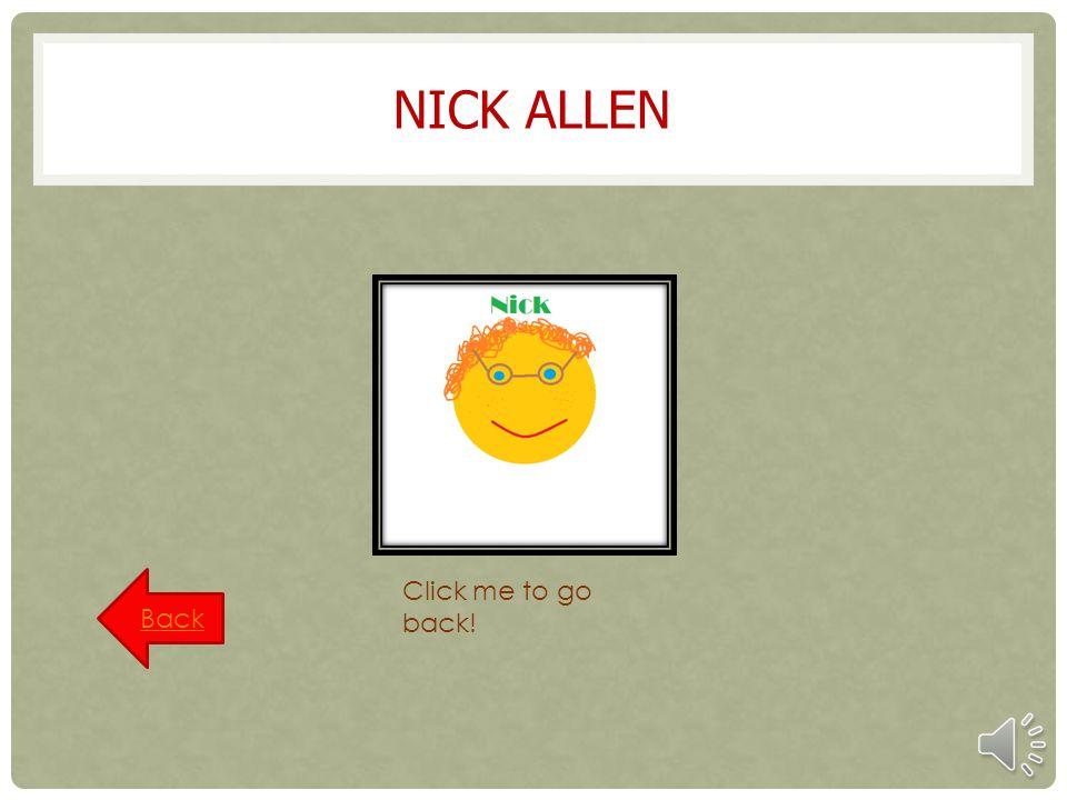 Nick Allen Back Click me to go back!