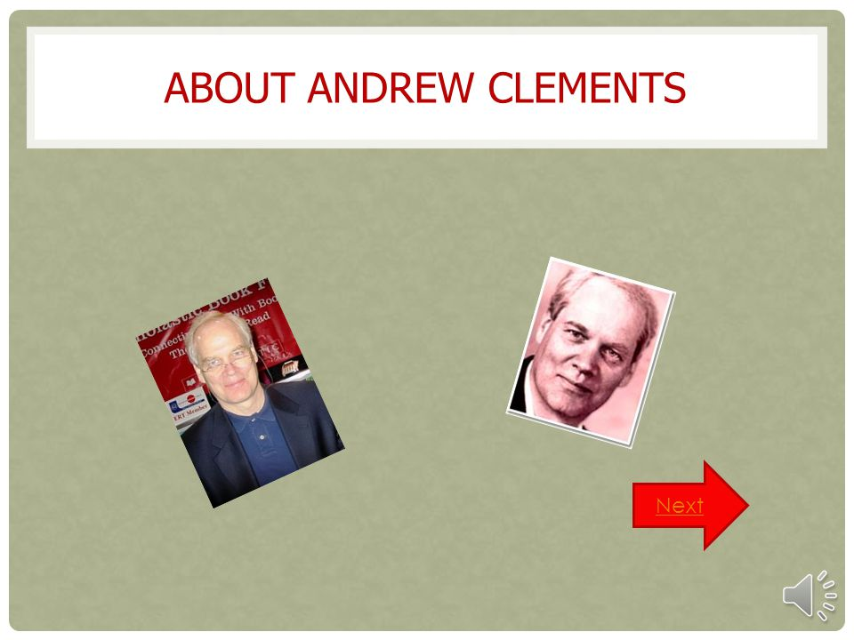 About andrew clements Next