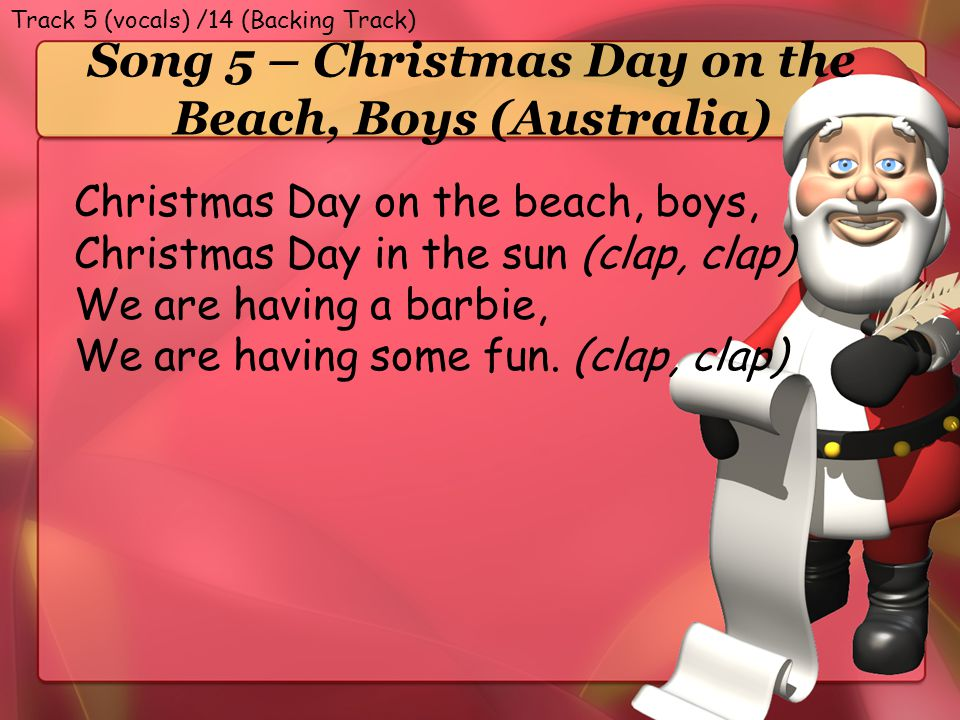 Song 5 – Christmas Day on the Beach, Boys (Australia)