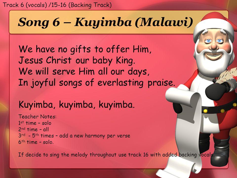 Song 6 – Kuyimba (Malawi)
