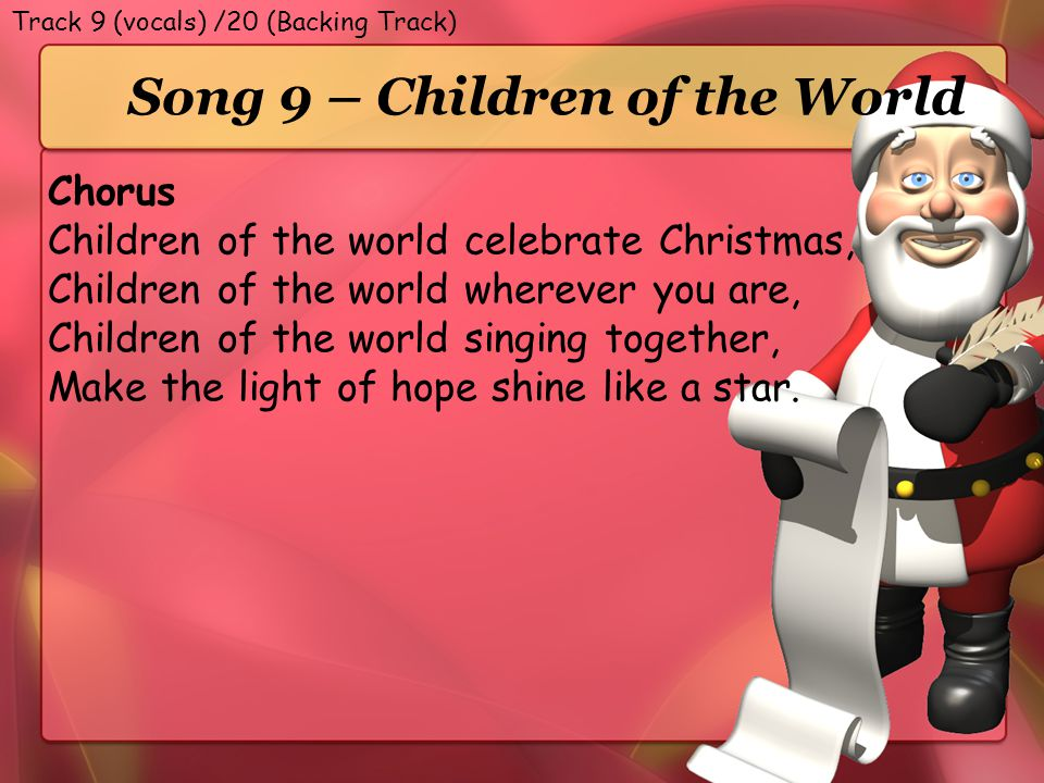 Song 9 – Children of the World