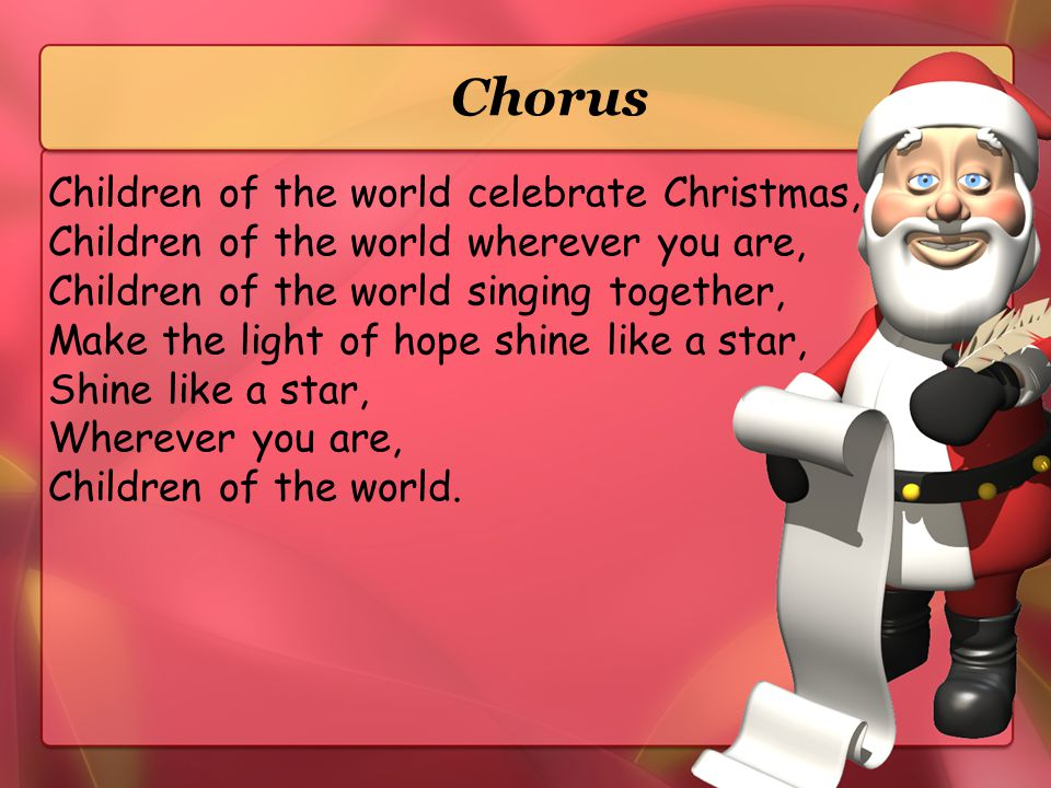 Chorus Children of the world celebrate Christmas,