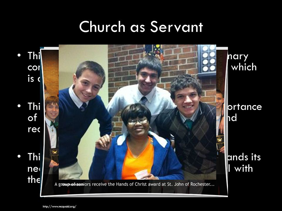 Church as Servant John Mandabach. http://www.mcquaid.org/
