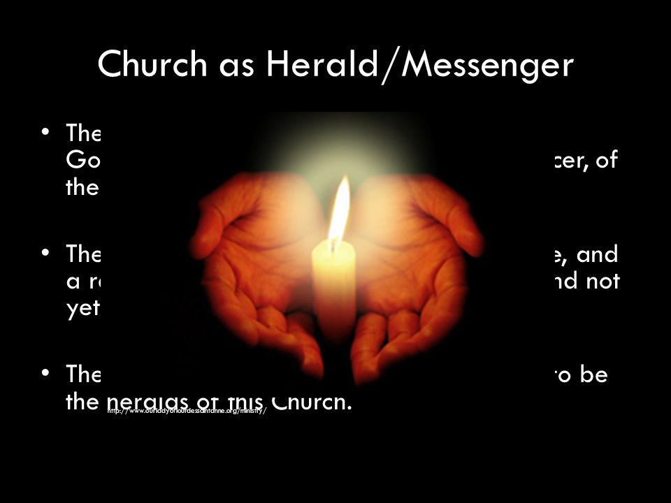 Church as Herald/Messenger