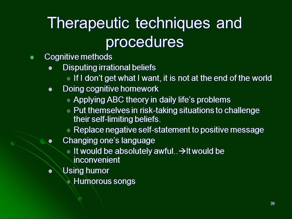 Therapeutic techniques and procedures