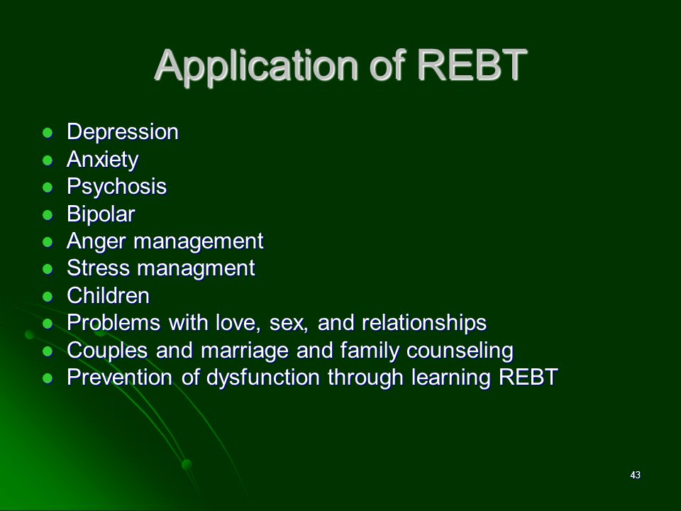 Application of REBT Depression Anxiety Psychosis Bipolar