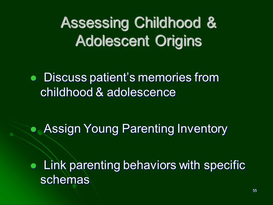 Assessing Childhood & Adolescent Origins