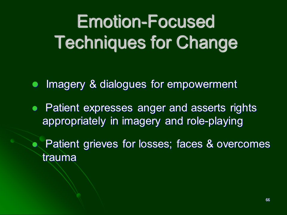 Emotion-Focused Techniques for Change