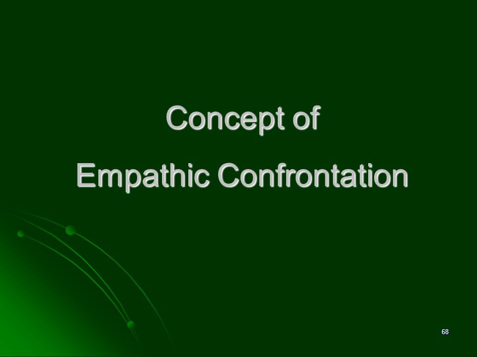 Concept of Empathic Confrontation