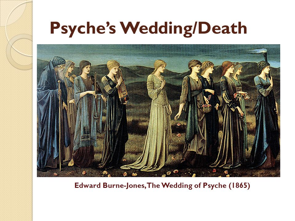 Psyche's Wedding/Death