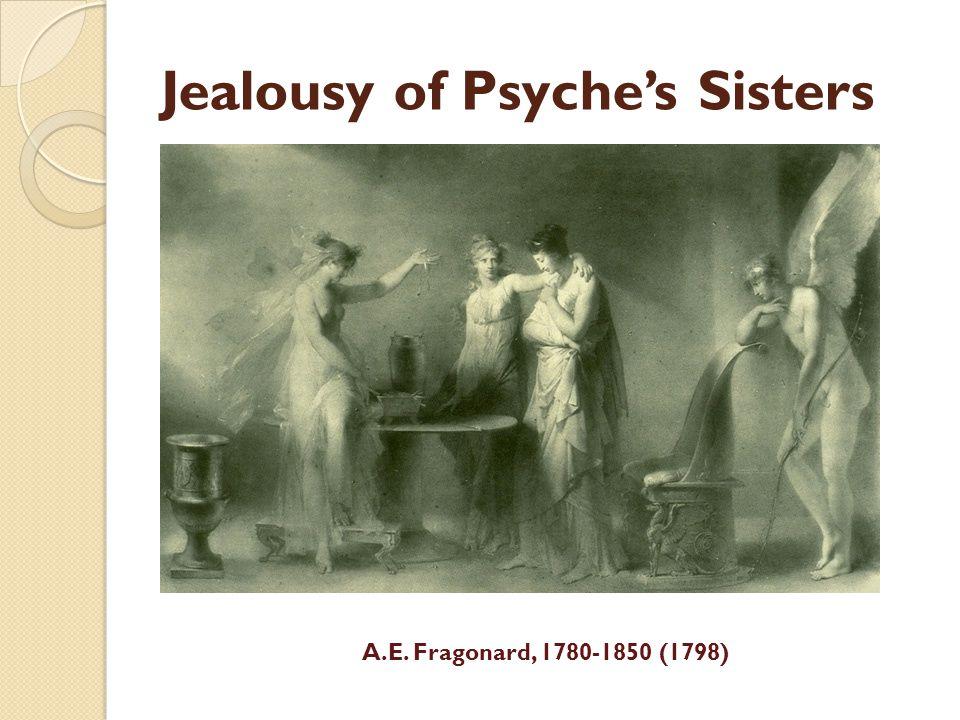 Jealousy of Psyche's Sisters