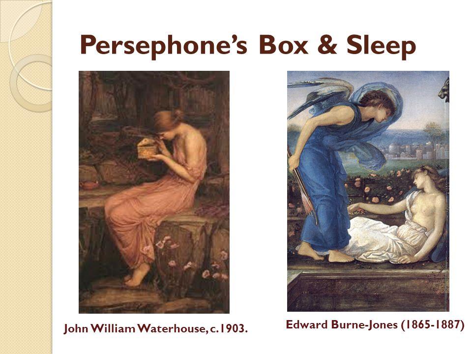 Persephone's Box & Sleep