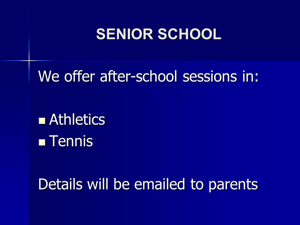 We offer after-school sessions in: Athletics Tennis