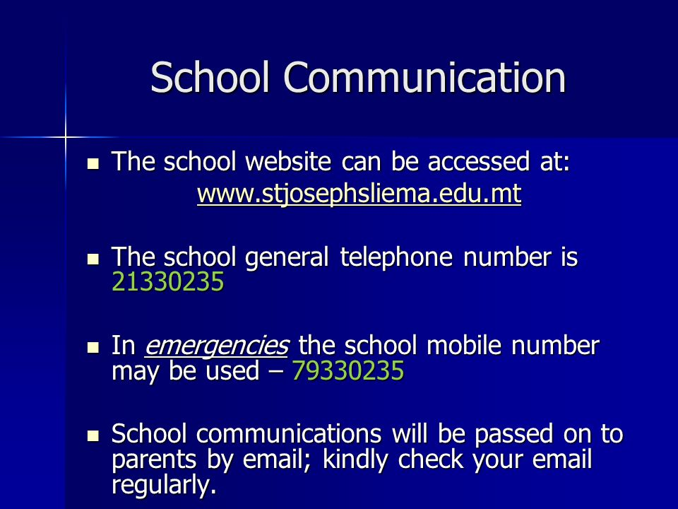 School Communication The school website can be accessed at: