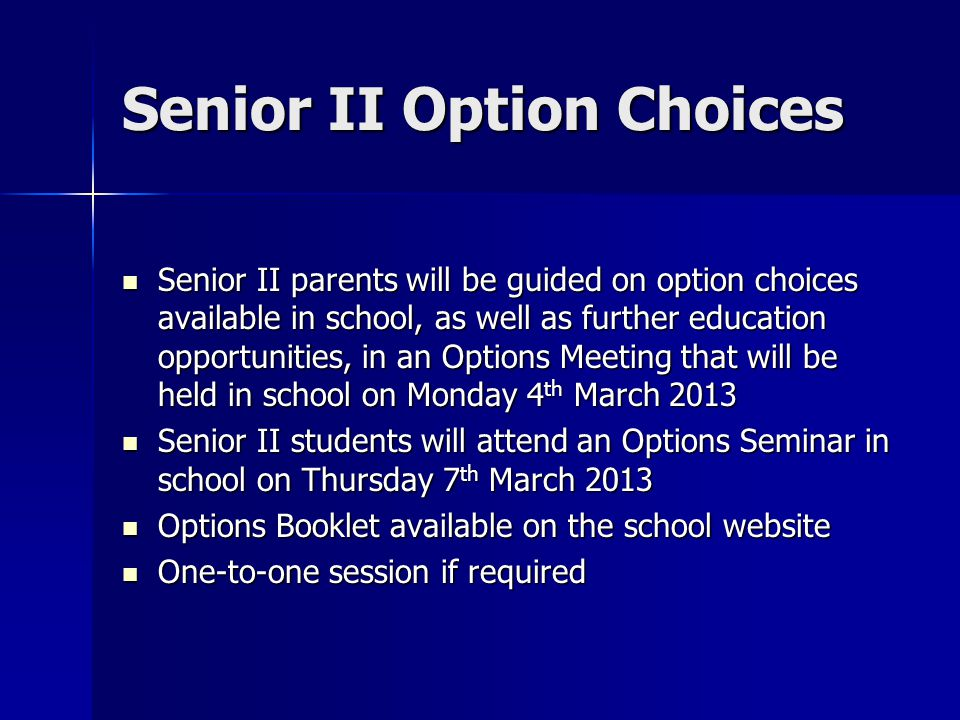 Senior II Option Choices