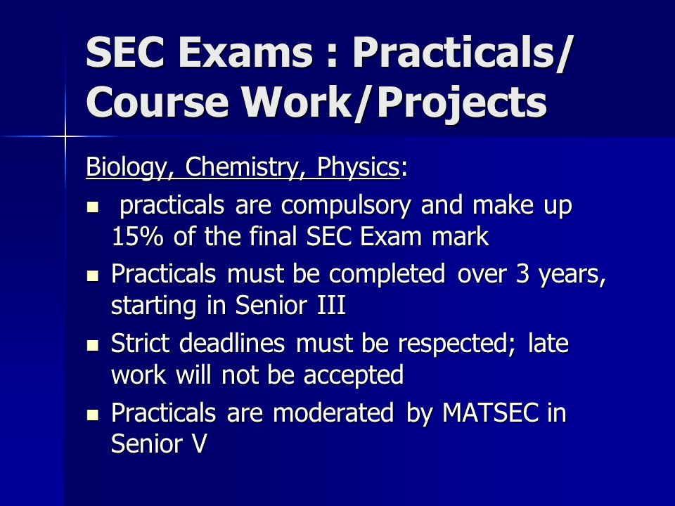 SEC Exams : Practicals/ Course Work/Projects