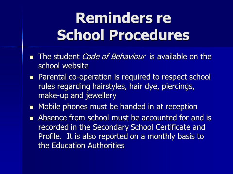 Reminders re School Procedures