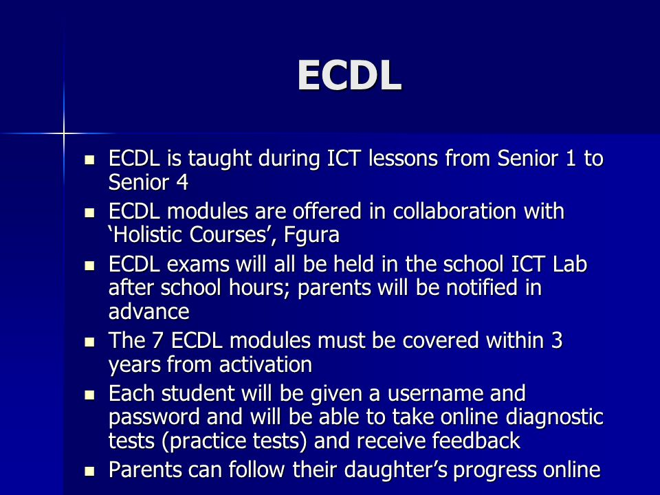 ECDL ECDL is taught during ICT lessons from Senior 1 to Senior 4