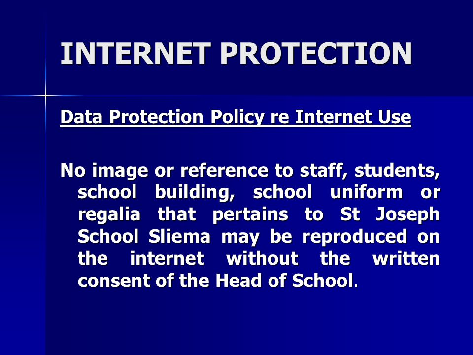 INTERNET PROTECTION Data Protection Policy re Internet Use
