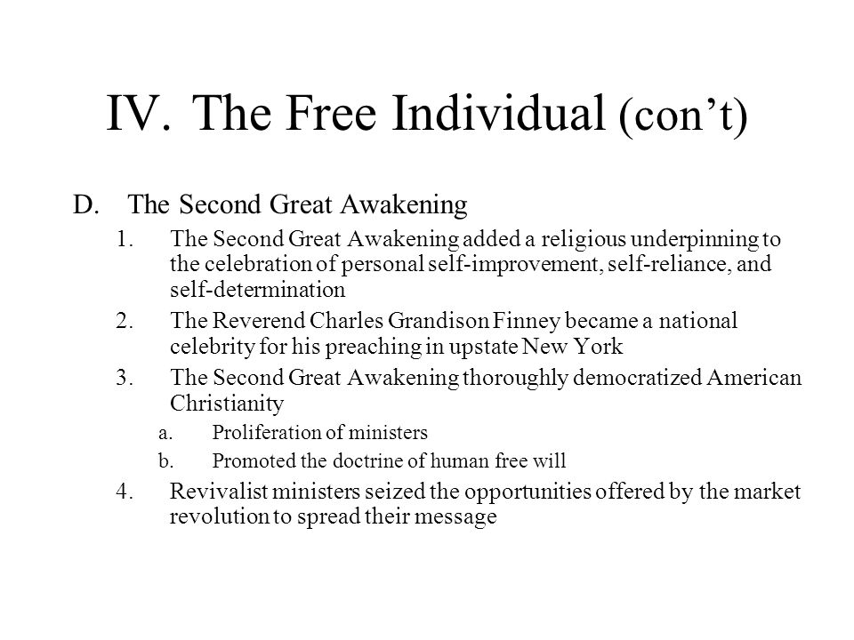 IV. The Free Individual (con't)
