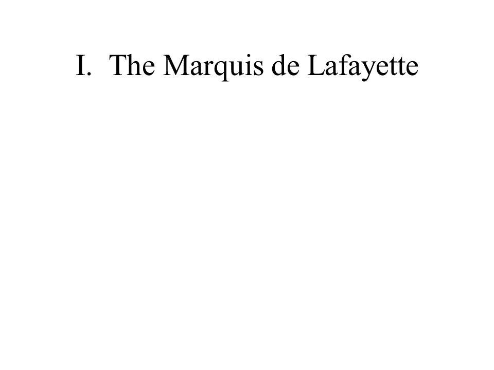 I. The Marquis de Lafayette