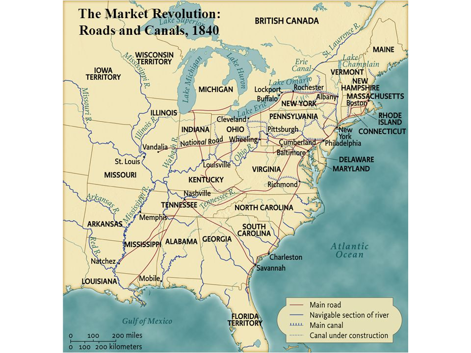 The Market Revolution: Roads and Canals, 1840 • pg. 313
