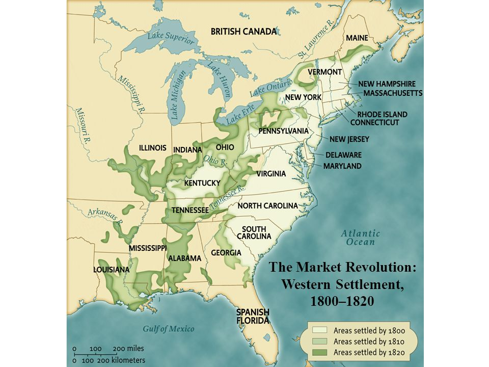 The Market Revolution: Western Settlement, 1800–1820 • pg. 316