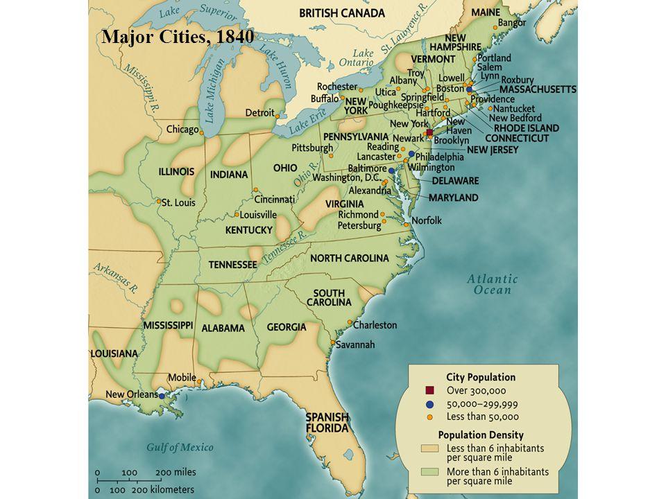 Major Cities, 1840 • pg. 323 Major Cities, 1840