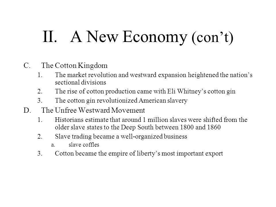 II. A New Economy (con't)