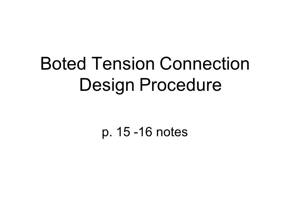 Boted Tension Connection Design Procedure