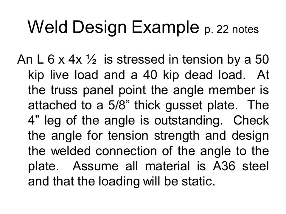 Weld Design Example p. 22 notes
