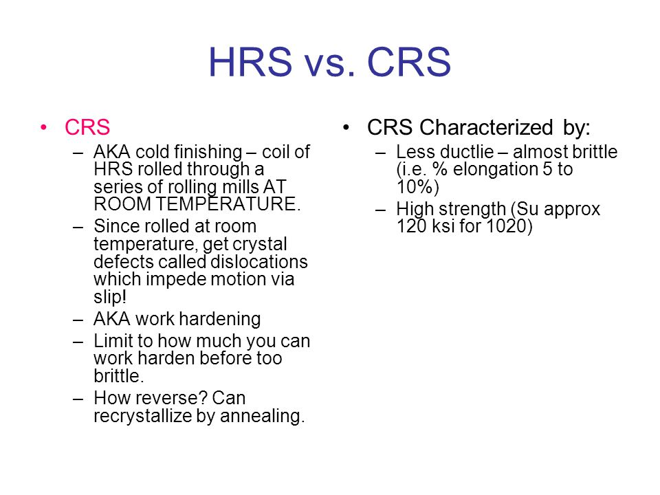 HRS vs. CRS CRS CRS Characterized by: