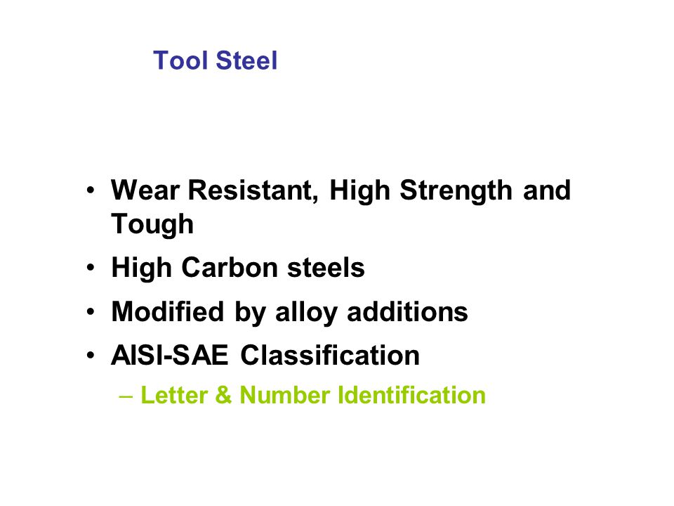 Wear Resistant, High Strength and Tough High Carbon steels