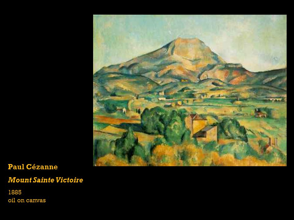 Paul Cézanne Mount Sainte Victoire 1885 oil on canvas