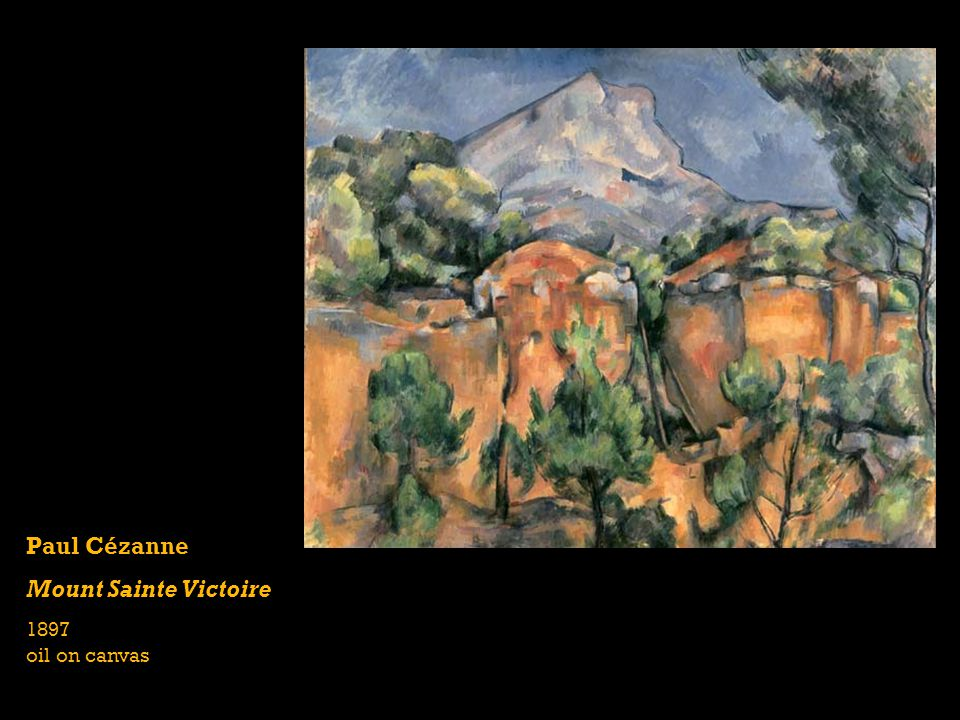 Paul Cézanne Mount Sainte Victoire 1897 oil on canvas
