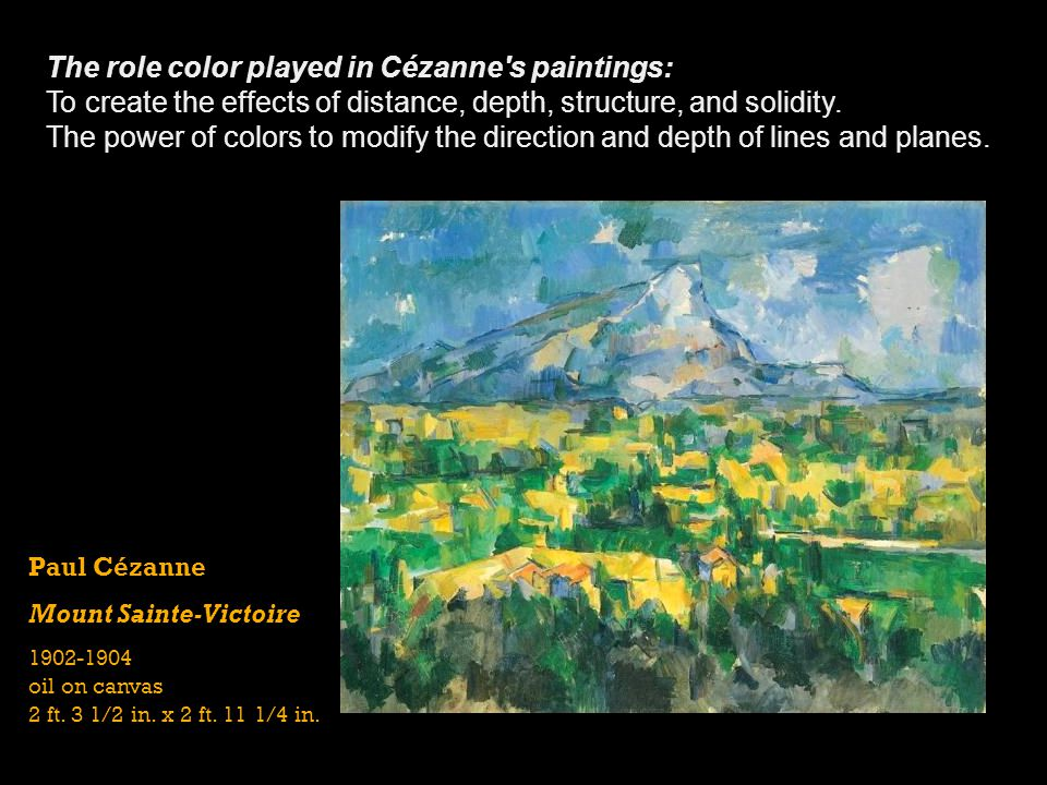 The role color played in Cézanne s paintings: