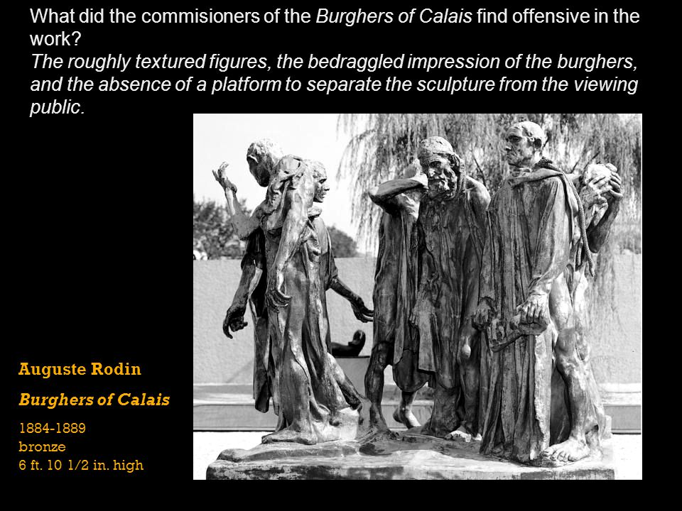 What did the commisioners of the Burghers of Calais find offensive in the work