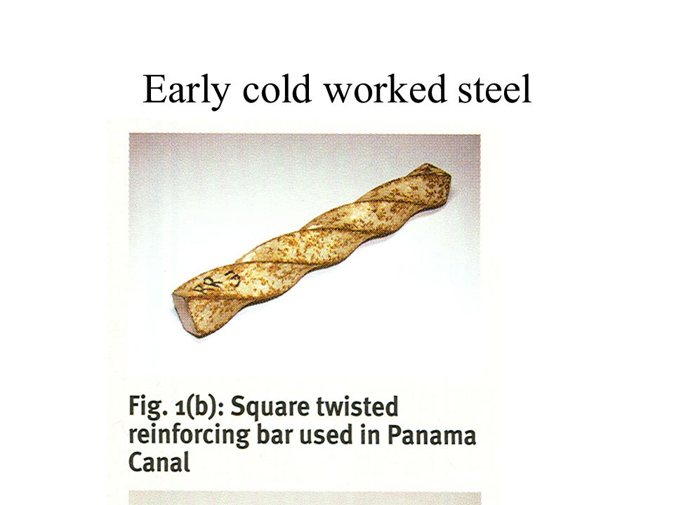 Early cold worked steel