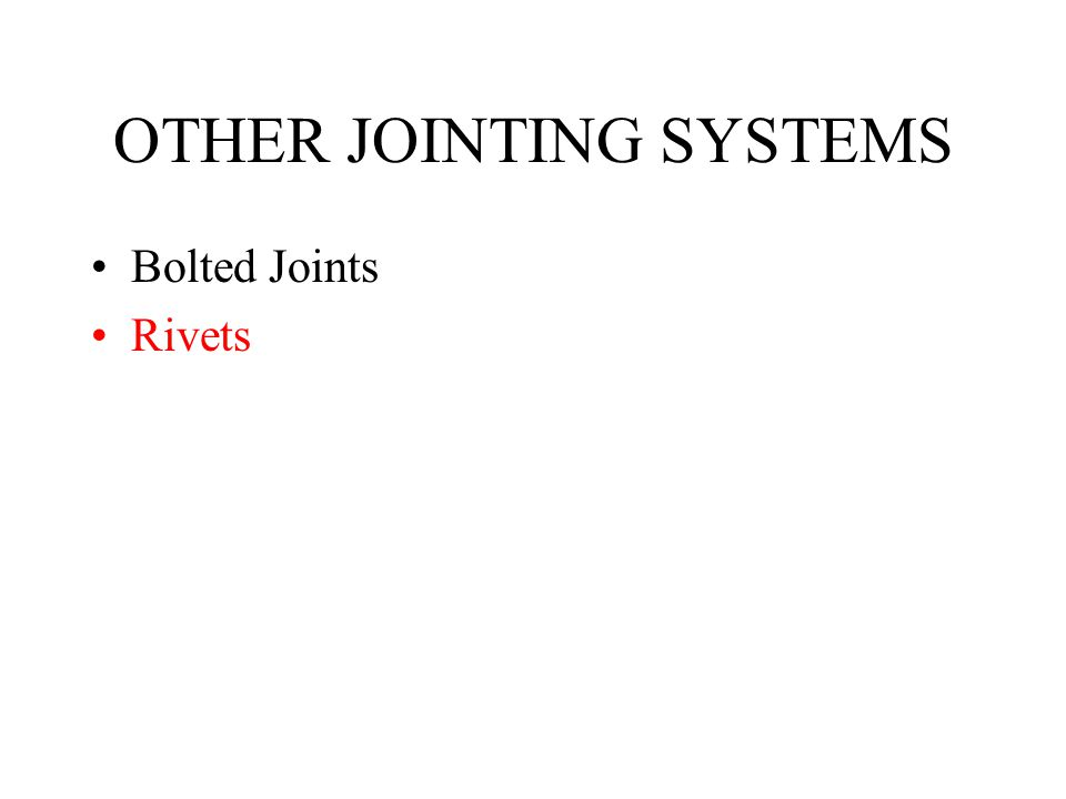 OTHER JOINTING SYSTEMS