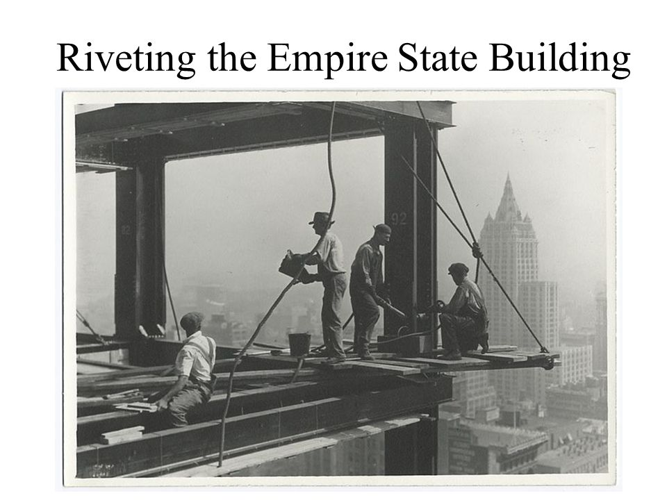 Riveting the Empire State Building