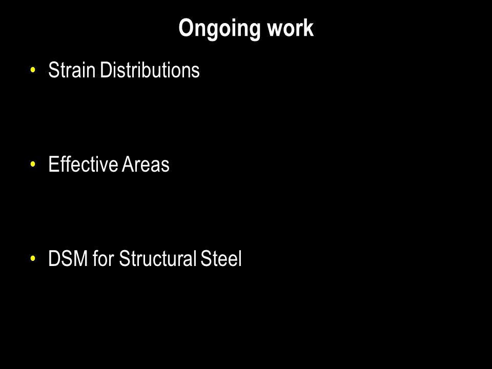 Ongoing work Strain Distributions Effective Areas