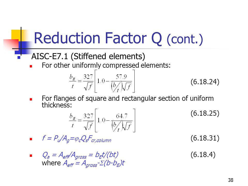 Reduction Factor Q (cont.)