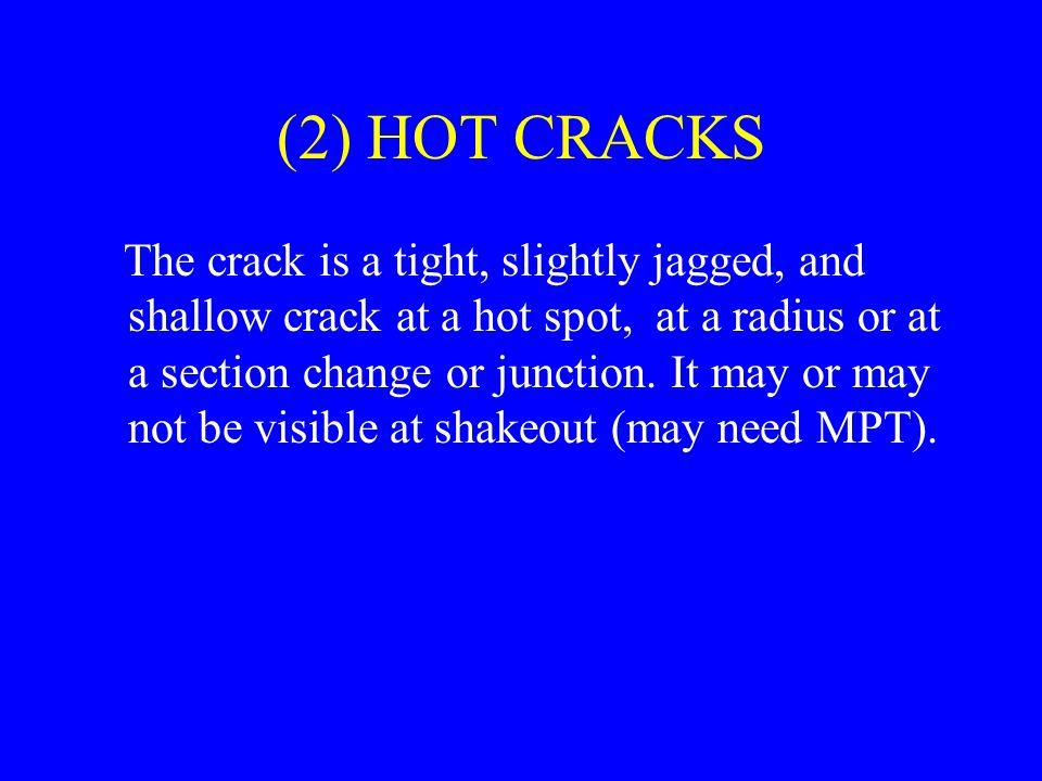 (2) HOT CRACKS