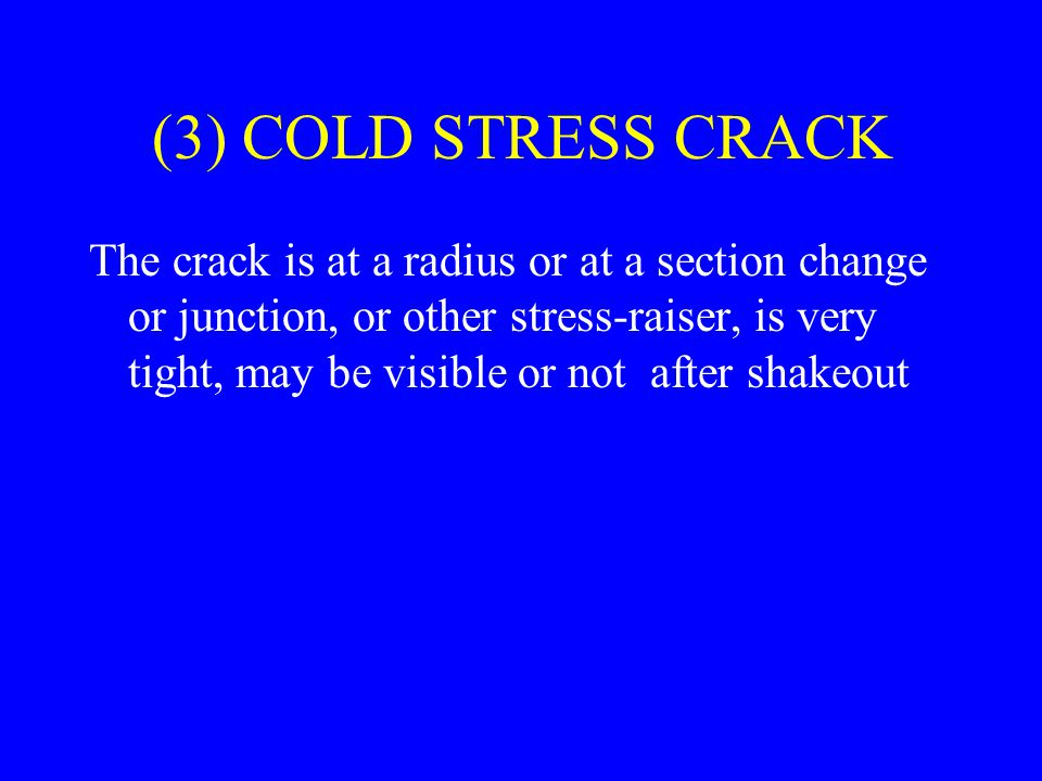 (3) COLD STRESS CRACK