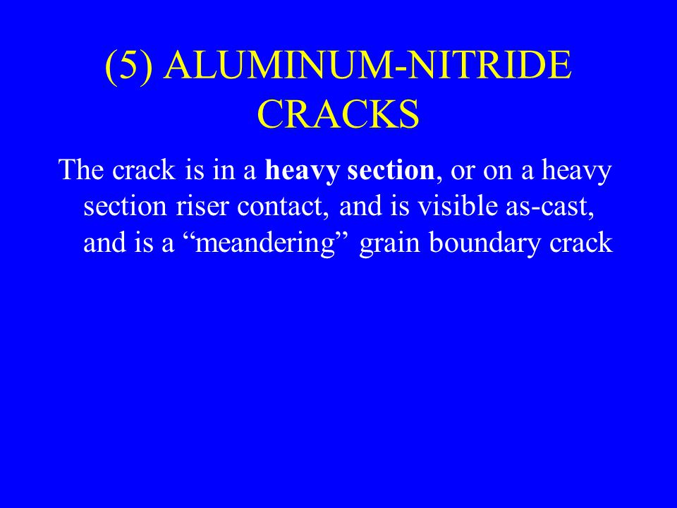 (5) ALUMINUM-NITRIDE CRACKS