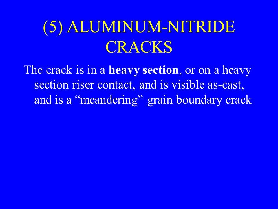 (5) ALUMINUM-NITRIDE CRACKS