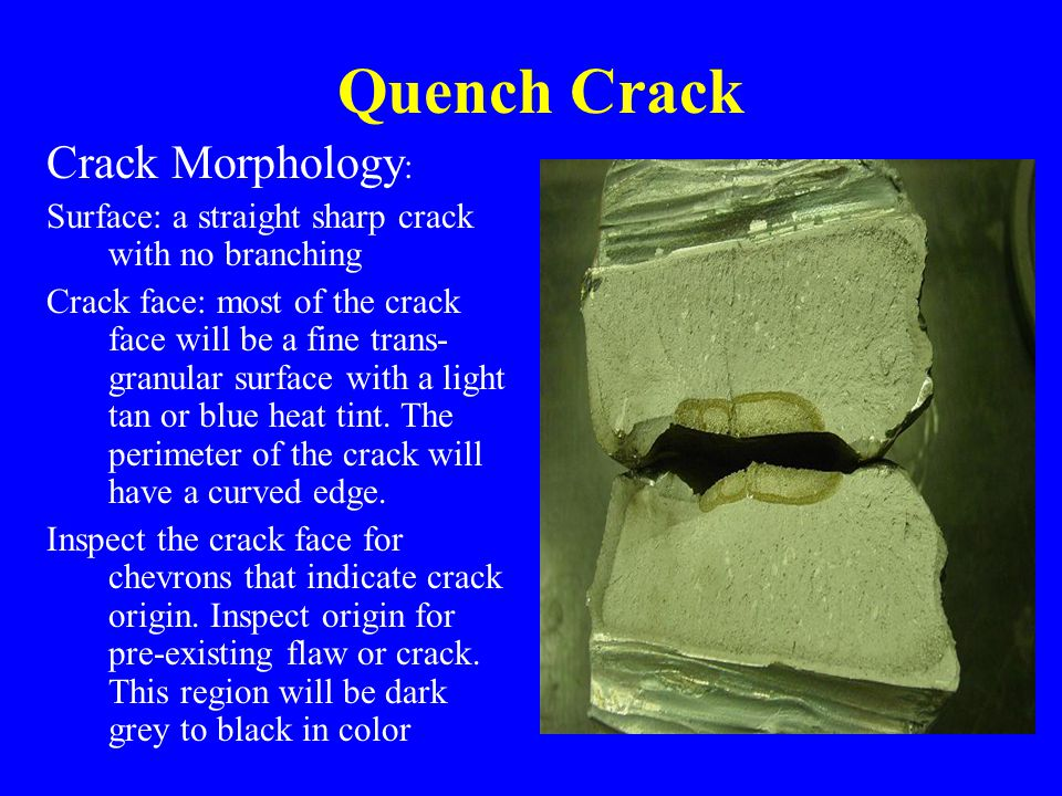 Quench Crack Crack Morphology: