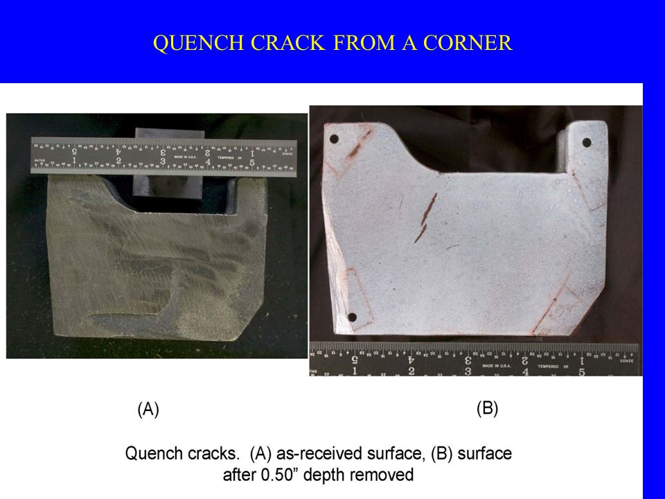 QUENCH CRACK FROM A CORNER
